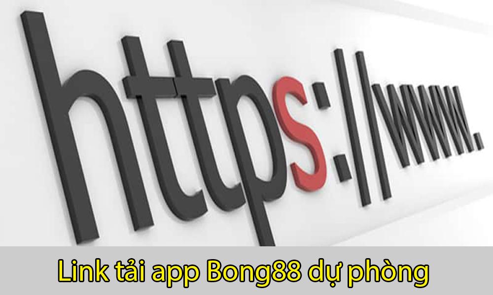 Link tải app Bong88 dự phòng an toàn, tiện lợi