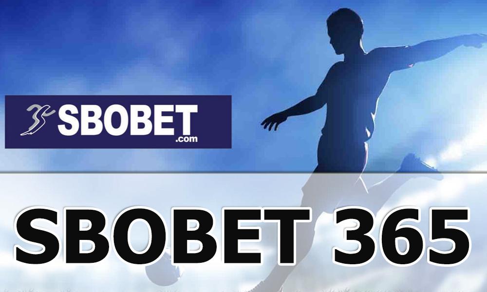SBOBET 365 là gì? Vì sao nên chơi tại SBOBET365?